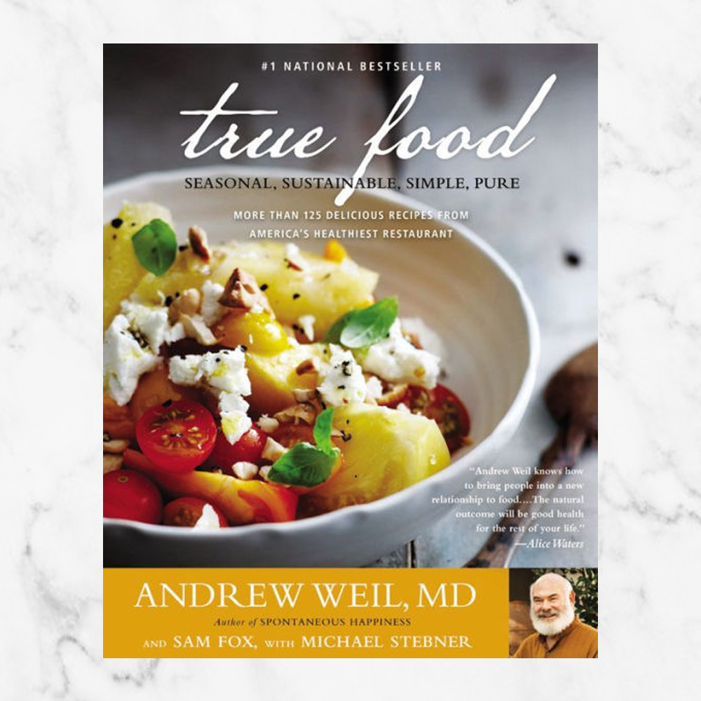 True Food: Seasonal, Sustainable, Simple, Pure