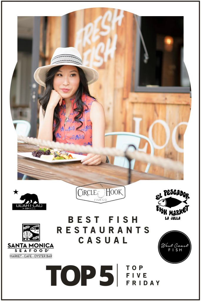 Top Five Friday: Best Casual Fish Restaurants in Southern California