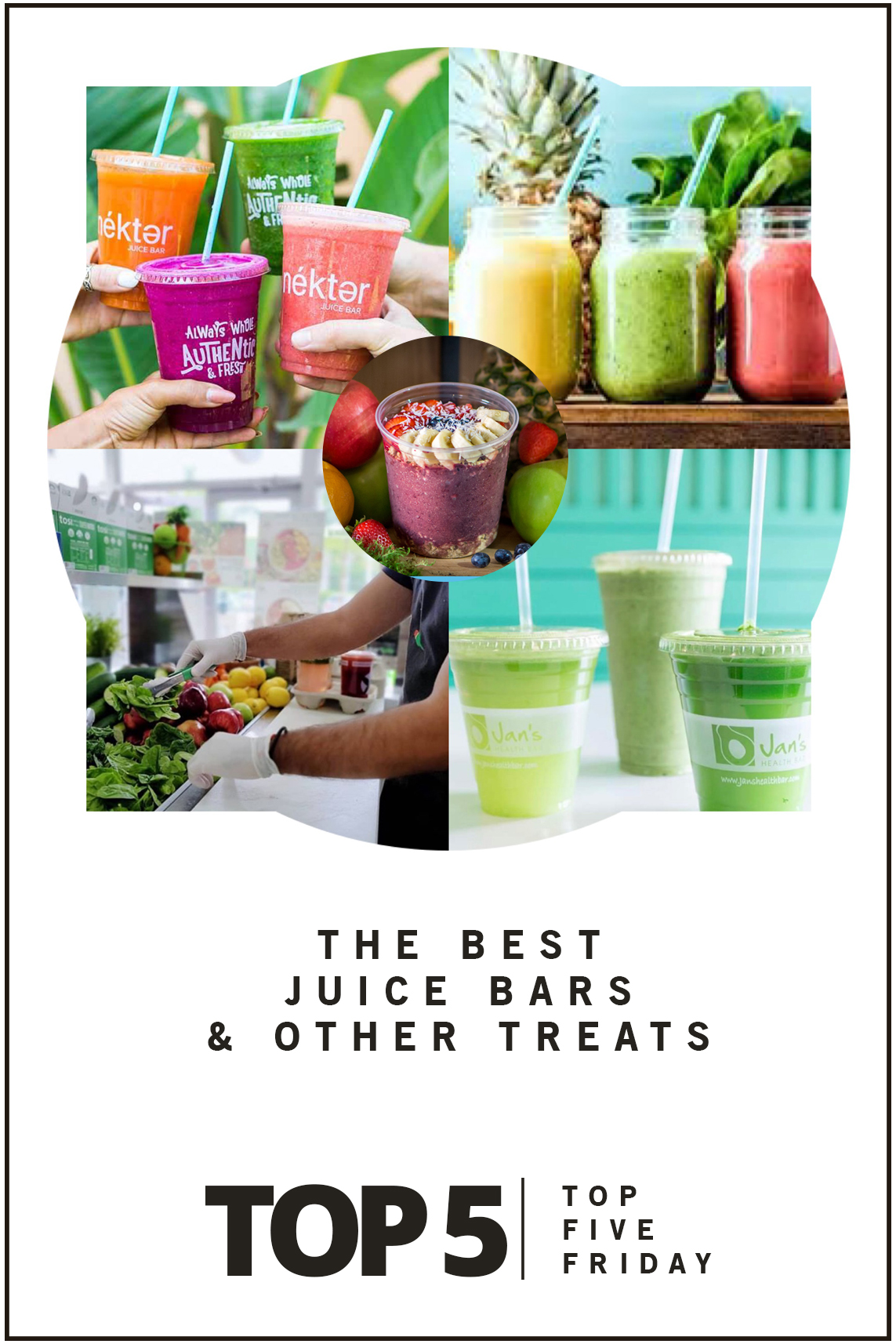 Top Five Friday: Best Juice Bars - Entertainment & Style