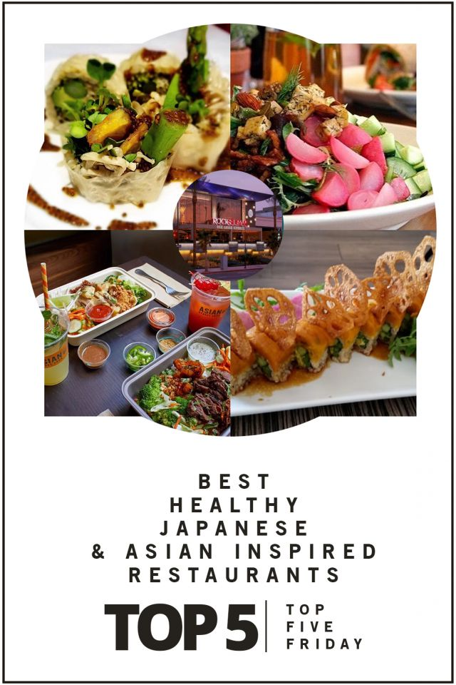 top-five-friday-best-healthy-japanese-and-asian-inspired-restaurants