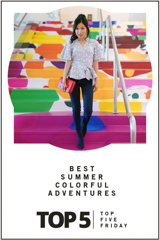Top 5 Friday: Summer Colorful Adventures, Museums, The Row,Virtual Reality