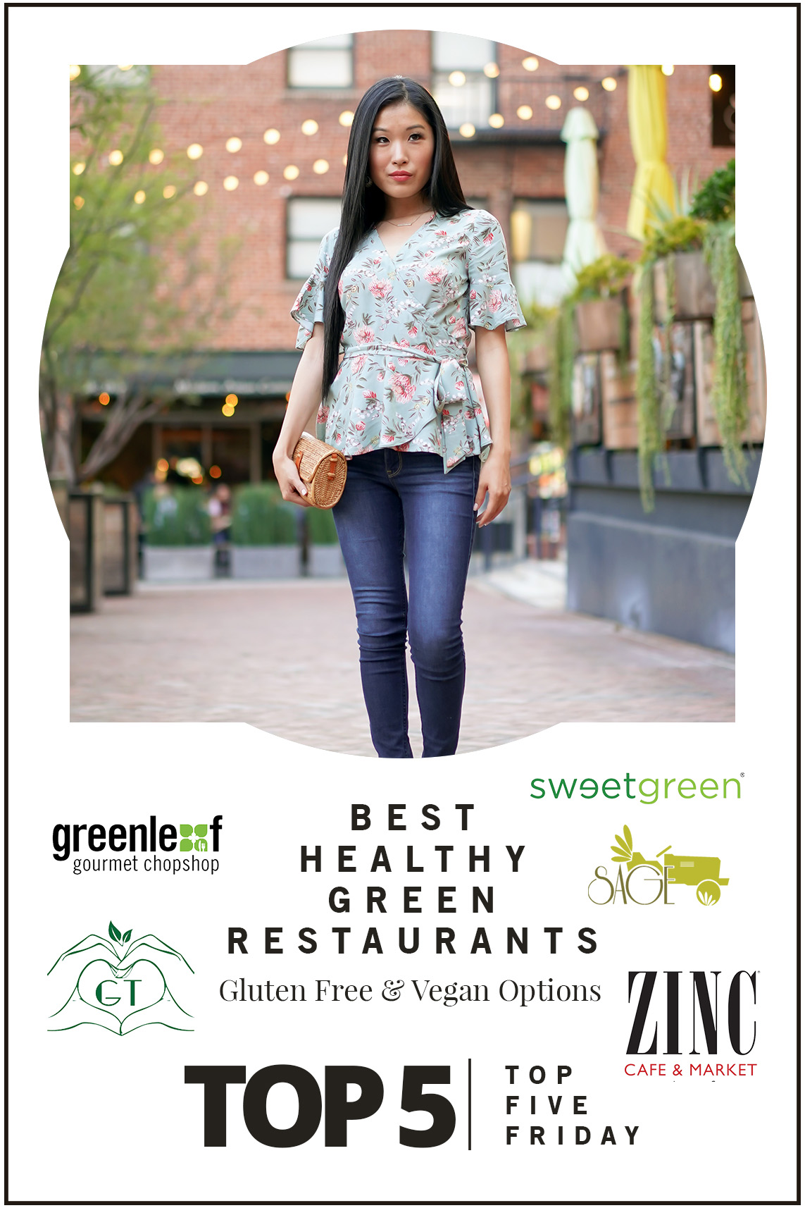 Top Five Friday: Best Healthy Green Restaurants with Gluten Free and Vegan Options