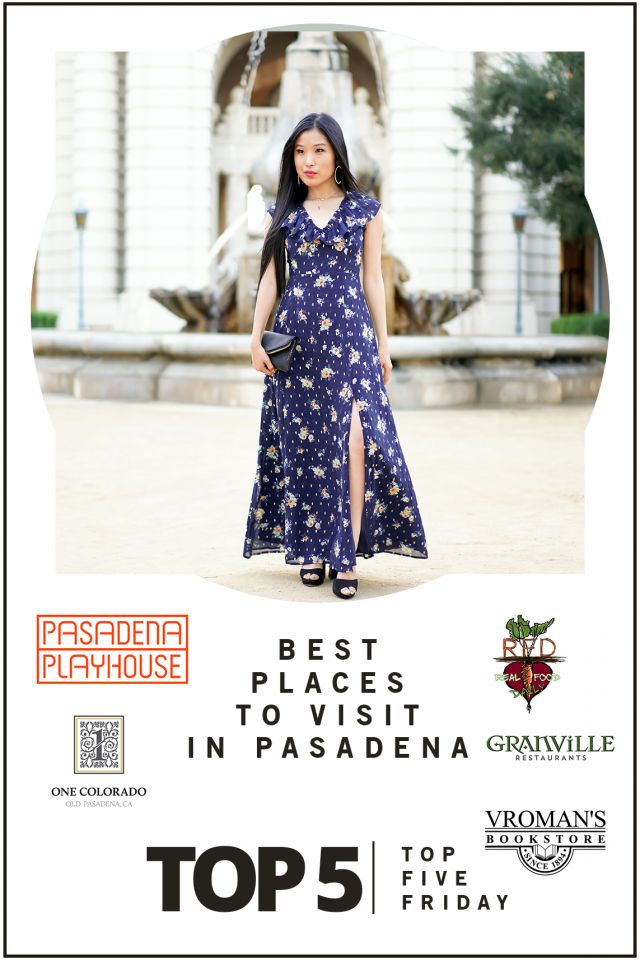 top-five-friday-best-places-to-visit-in-pasadena