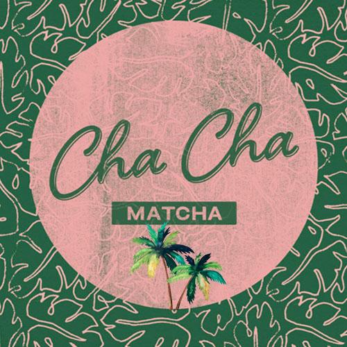 Cha Cha Matcha Logo