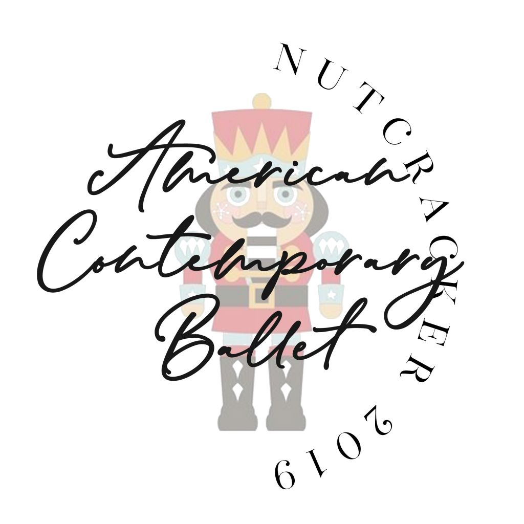 American Contemporary Ballet Nutcracker 2019