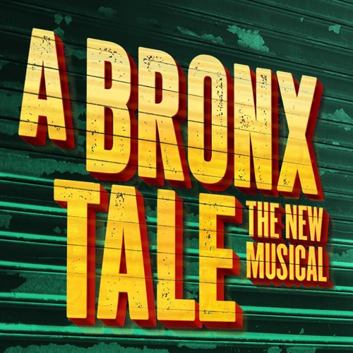 A Bronx Tale Musical Tour Poster