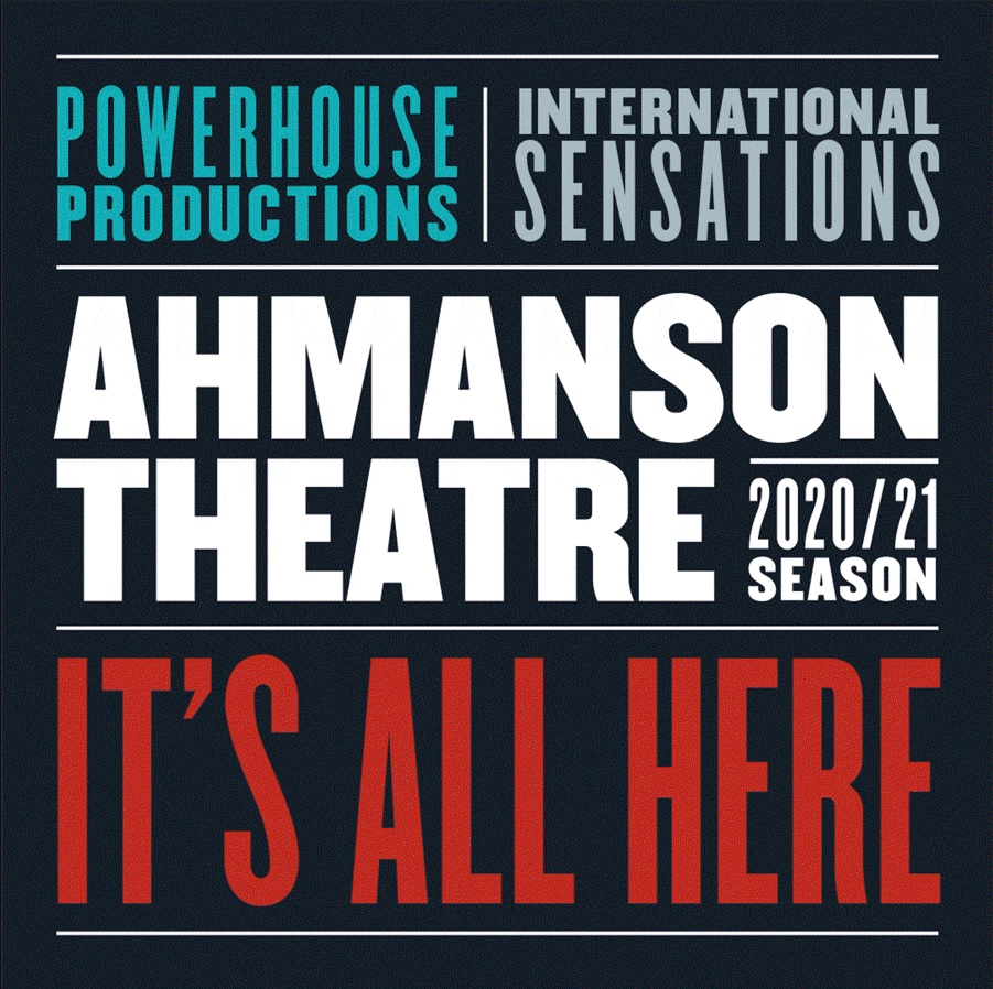 Ahmanson Theatre 2020 -2021 Season, Center Theatre Group