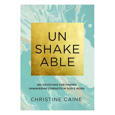 Unshakable Devotional by Christine Caine